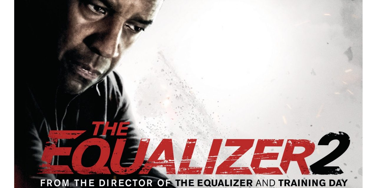 The Equalizer 2 Debuting On Digital 4k Ultra Hd Blu Ray Dvd On December 10 London Connected